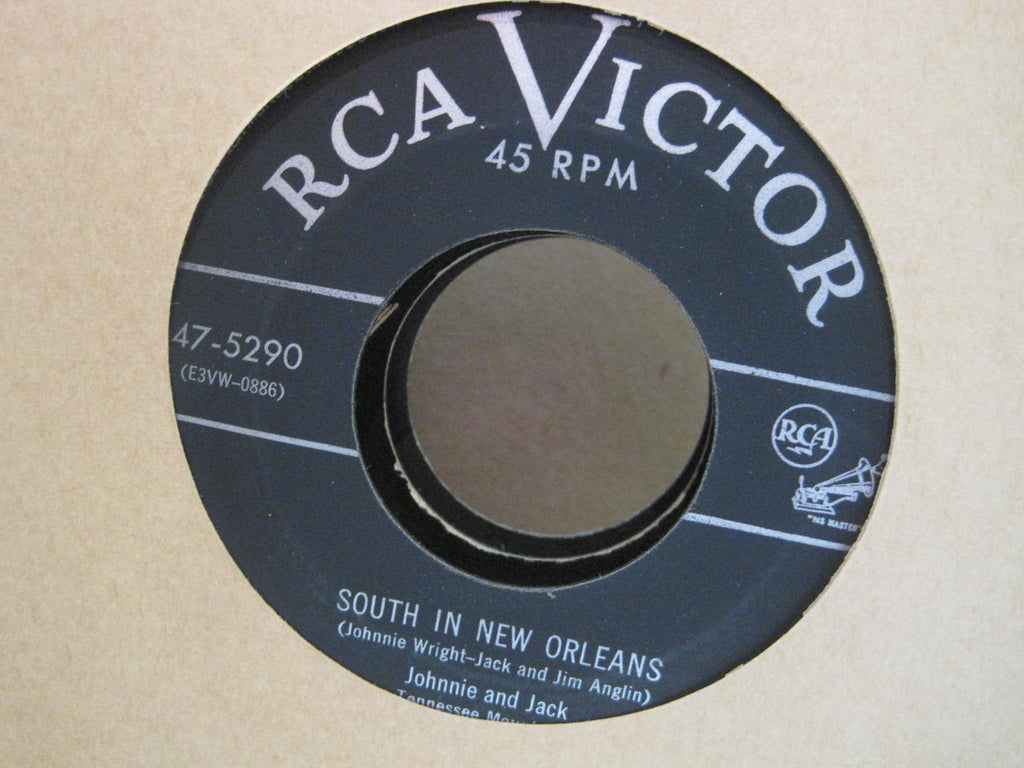 Johnnie and Jack - South In New Orleans b/w The Winner Of Your Heart