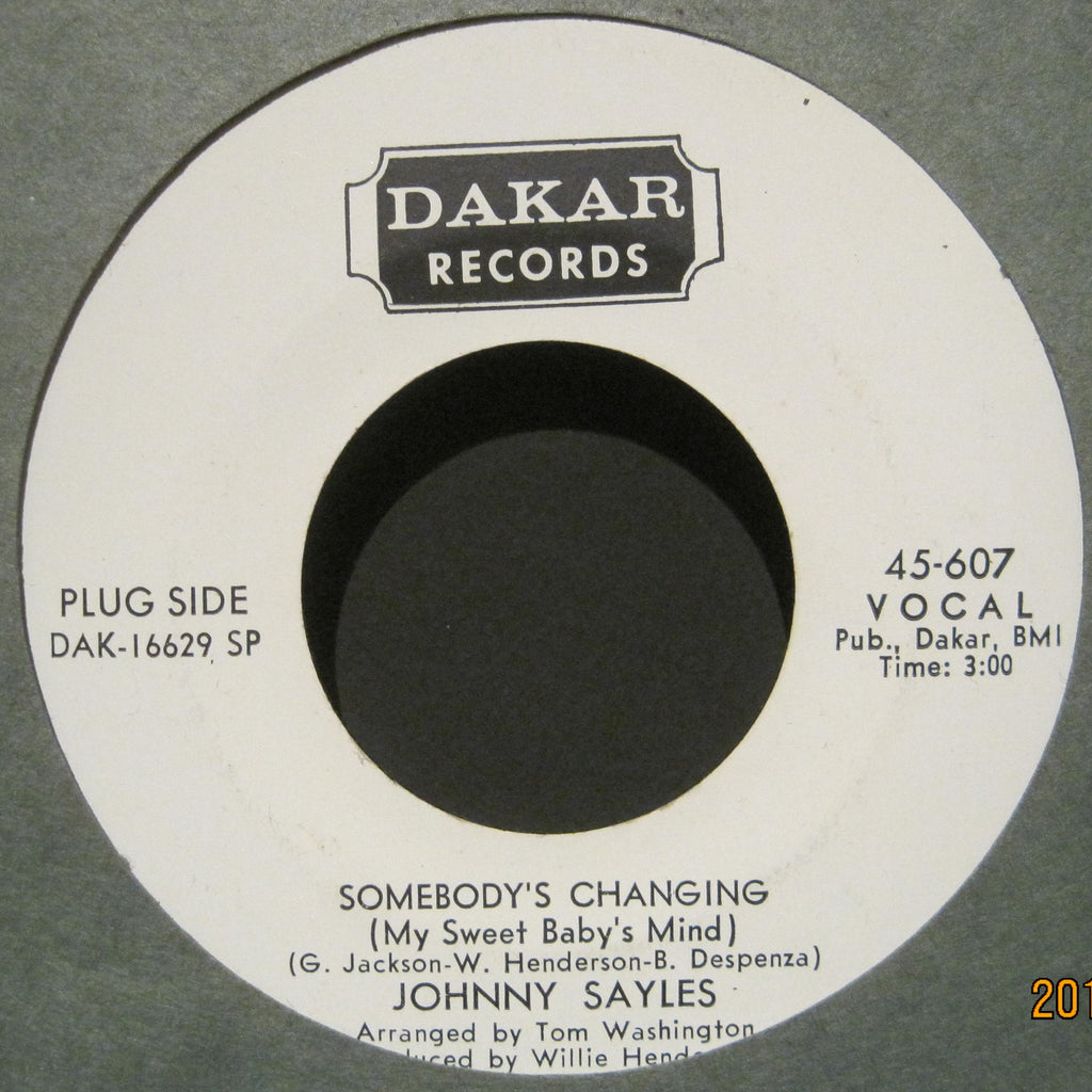 Johnny Sayles - Somebody's Changing (My Sweet Baby's Mind) b/w You're So Right For Me  PROMO
