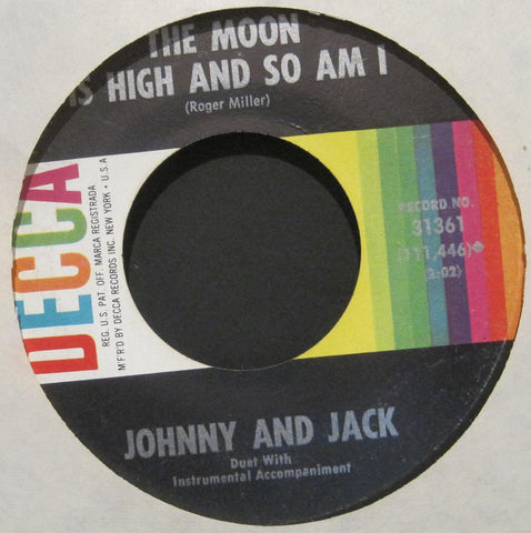 Johnny and Jack - The Moon Is High and So Am I b/w Sweet Baby