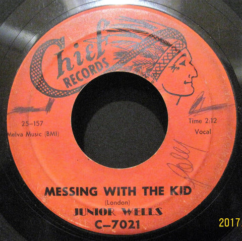 Junior Wells - Messing with The Kid b/w Universal Rock