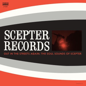 Various - Scepter Records - Out in the Streets Again: The Soul Sounds of Scepter Limited Edition Color vinyl!