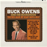 Buck Owens and His Buckaroos - Together Again/ My Heart Skips A Beat - colored vinyl