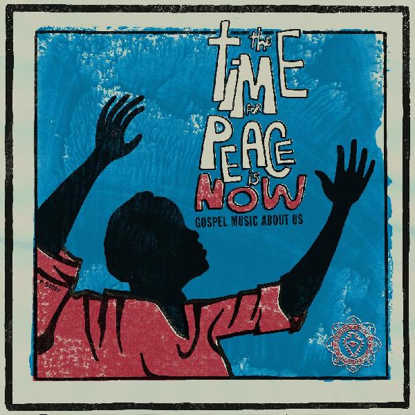V/A The Time For Peace is NOW - 70's Gospel rarities comp w/ gatefold