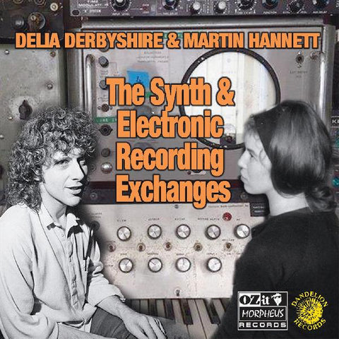 Delia Derbyshire & Martin Hannett - The Synth & Electronic Recording Exchanges