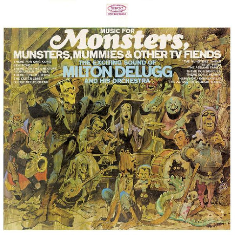 Milton Delugg - Monsters, Mummies & Other TV Fiends - Limited Colored Vinyl!