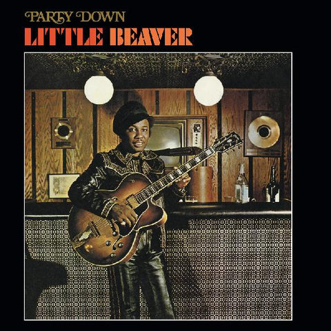Little Beaver - Party Down - Limited colored vinyl
