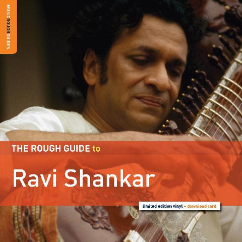 Ravi Shankar - The Rough Guide to Ravi Shankar w/ dowload card including extra music