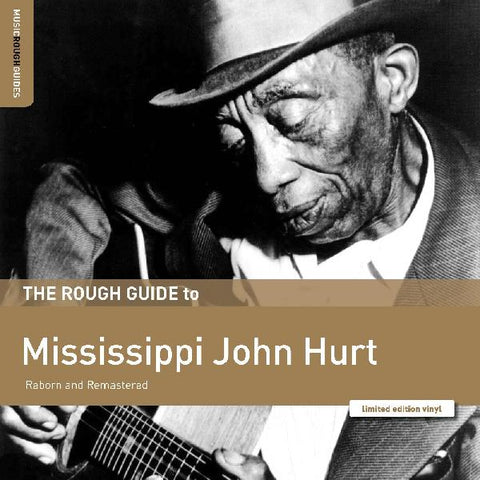 Mississippi John Hurt - Rough Guide to Mississippi John Hurt w/ download