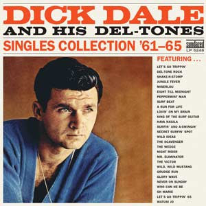Dick Dale - Dick Dale and His Del-Tones Singles Collection '61-'65 - 2 LP set