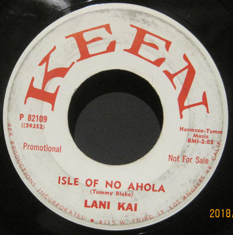 Lani Kai - Isle of No Ahola b/w Now There Are None  PROMO