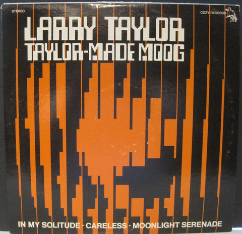 Larry Taylor - Taylor-Made Moog