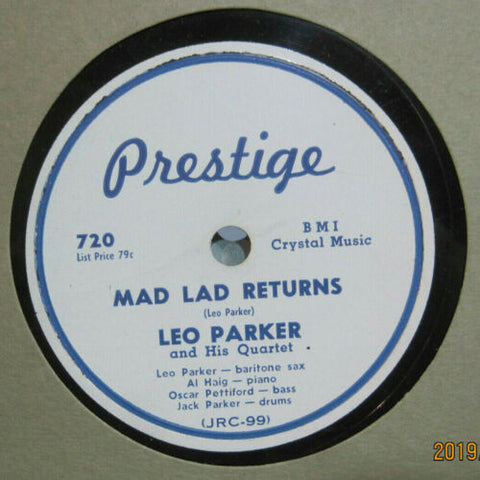 Leo Parker and His Quartet - Mad Lad Returns b/w I Cross My Fingers