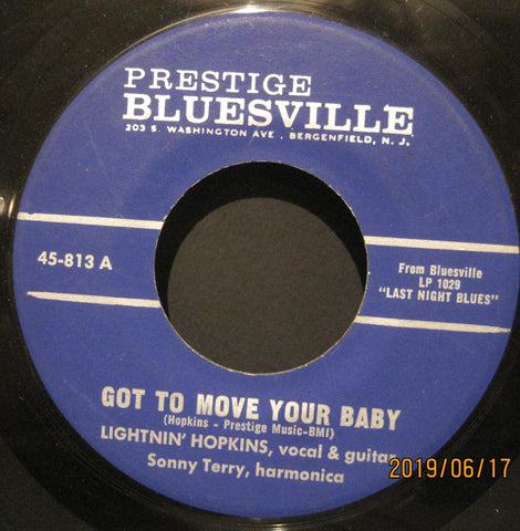 Lightnin' Hopkins & Sonny Terry - Got To Move Your Baby b/w So Sorry To Leave You