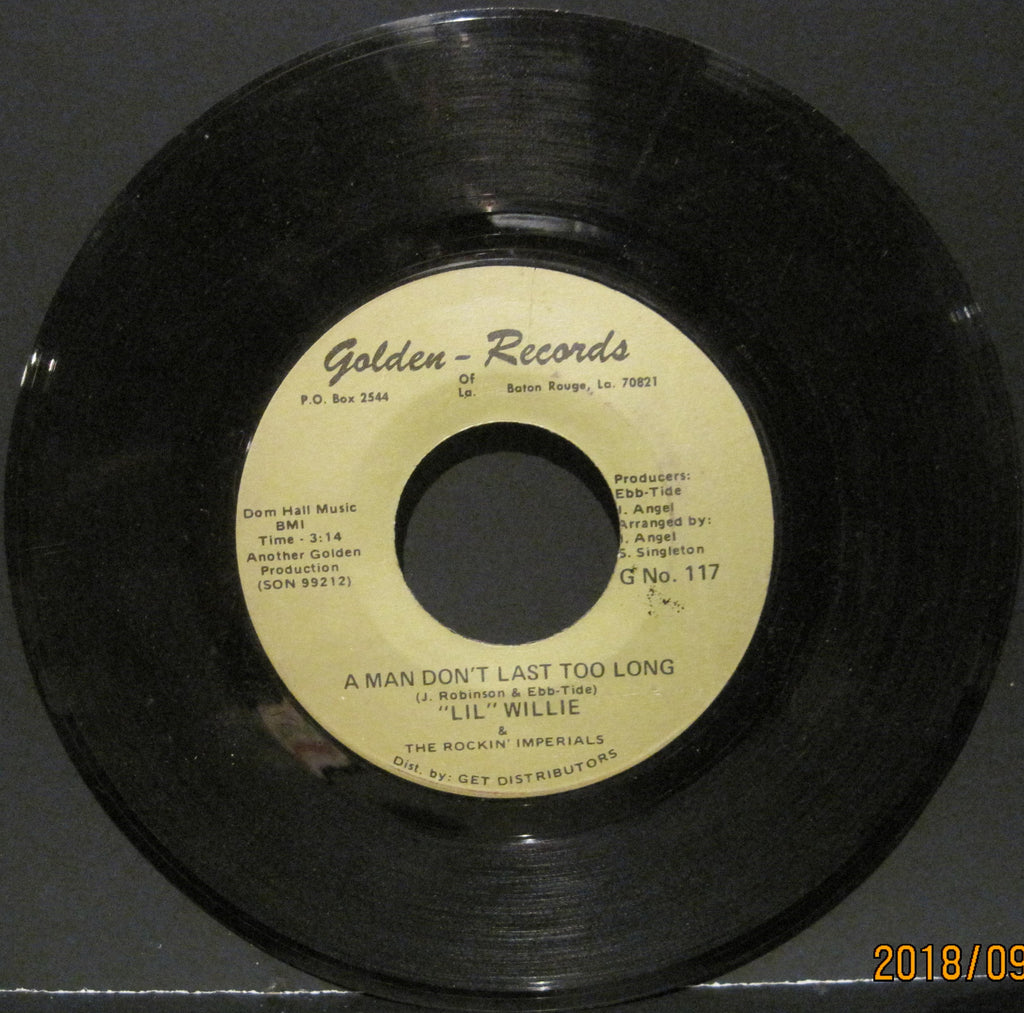 LiL Willie & The Rockin' Imperials - A Man Don't Last Too Long b/w Tell Me Why