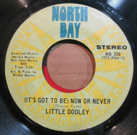 Little Dooley - (It's Got To Be) Now or Never b/w Memories