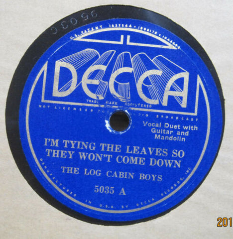 Log Cabin Boys - I'm Tying The Leaves... b/w Answer to Twenty-One Years