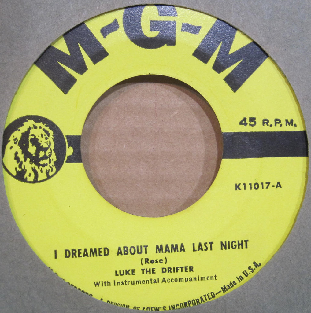Luke The Drifter ( Hank Williams ) - I Dreamed About Mama Last Night b/w I'Ve Been Down That Road Before