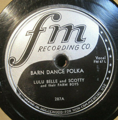Lulu Bell and Scotty and Their Farm Boys - Barn Dance Polka