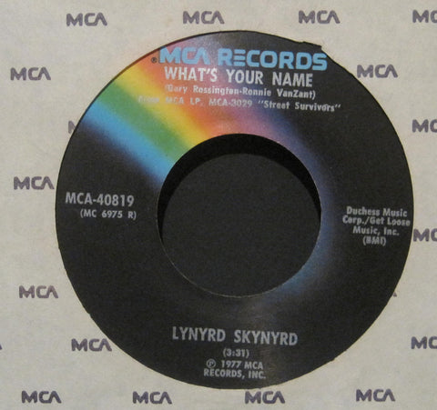 Lynyrd Skynyrd - What's Your Name b/w I Know A Little