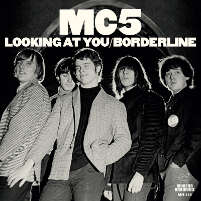 MC5 - Looking at You / Borderline w/ PS