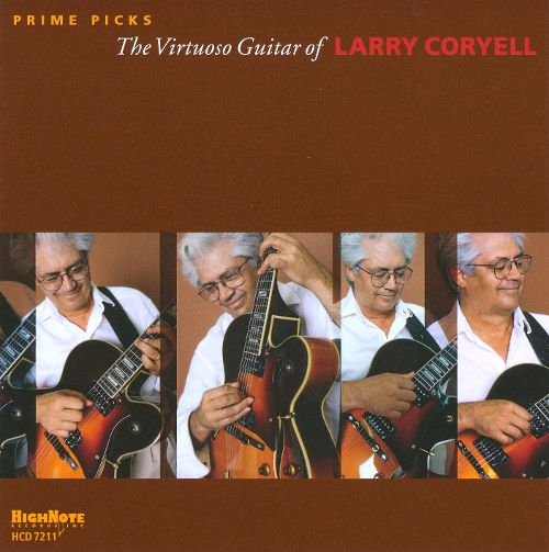 Larry Coryell - Prime Cuts: The Virtuoso Guitar of...