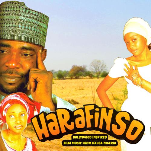 Harafinso - Bollywood Inspired Film Music From Hausa Nigeria by Various Artists