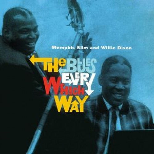 Memphis Slim & Willie Dixon - The Blues Every Which Way