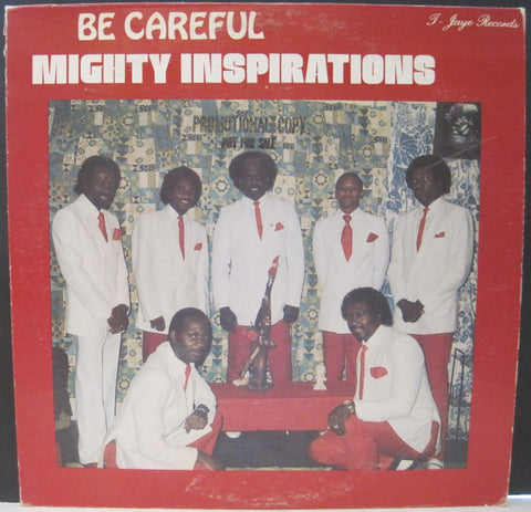 Mighty Inspirations - Be Careful