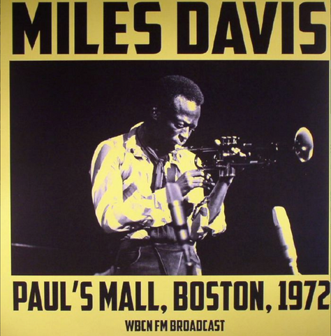 Miles Davis - Live at Paul's Mall, Boston 1972