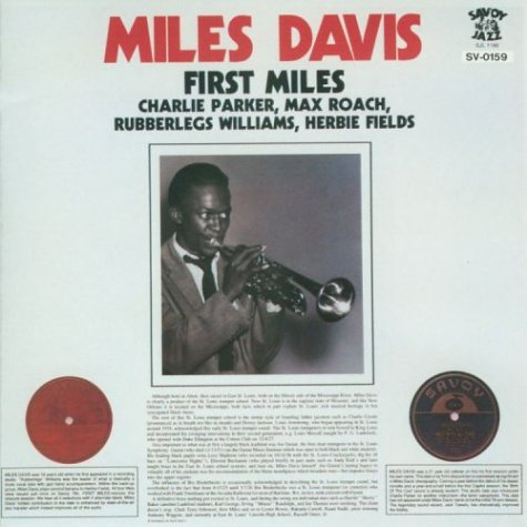 Miles Davis with Charlie Parker - First Miles