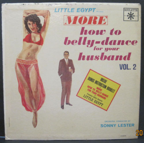 Little Egypt Presents More How To Belly Dance For Your Husband Volume 2