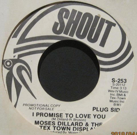Moses Dillard & The Tex Town Display - I Promise To Love You b/w We Gotta Come Together