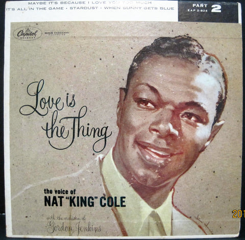 Nat 'King' Cole - Love Is The Thing Ep Part 2