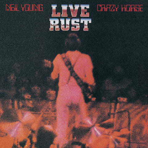 Neil Young - Live Rust LIVE 2 LP set - w/ Crazy Horse