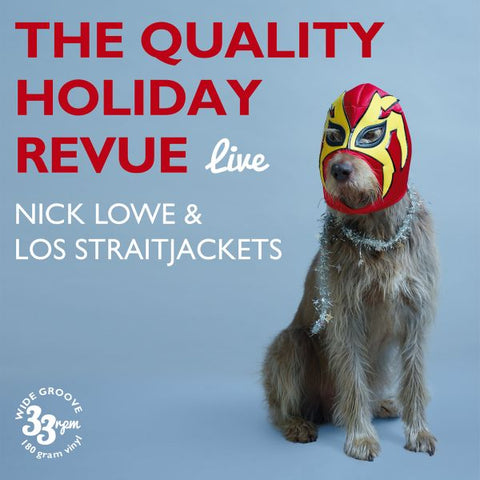Nick Lowe - The Quality Holiday Revue Live w/ Los Straitjackets