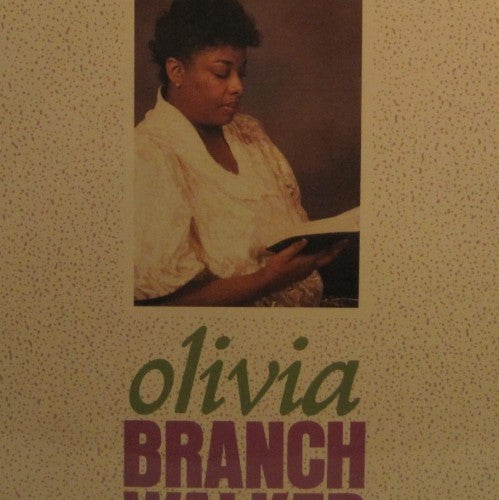 Olivia Branch Walker - To Thee