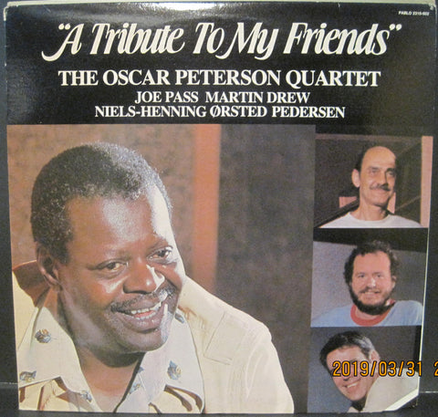 Oscar Peterson Quartet - A Tribute To My Friends