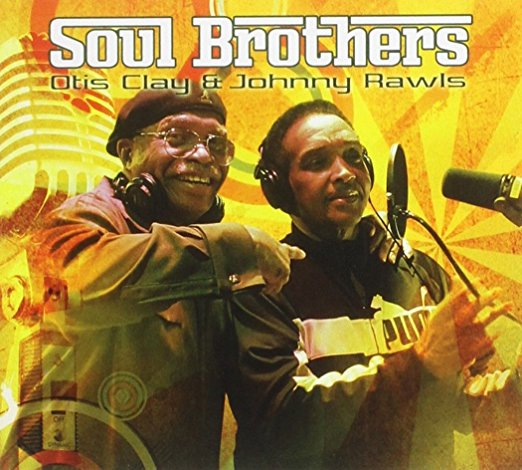 Otis Clay and Johnny Rawls - Soul Brothers - SEALED