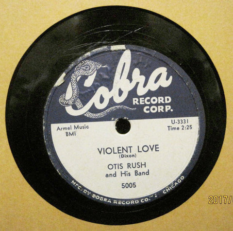 Otis Rush - Violent Love b/w My Love Never Dies