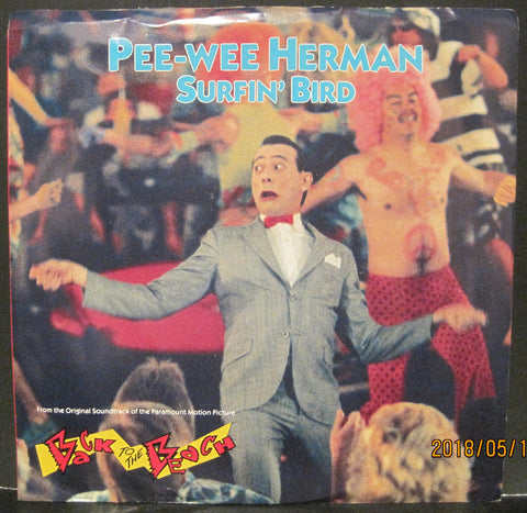 Pee Wee Herman - Surfin' Bird b/w My Beach - Surf Punks