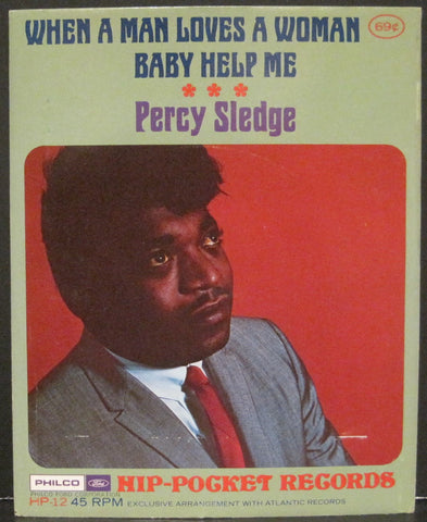 Percy Sledge - When A Man Loves A Woman b/w Baby Help Me - Hip-Pocket Record
