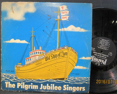 Pilgrim Jubilee Singers - Old Ship of Zion