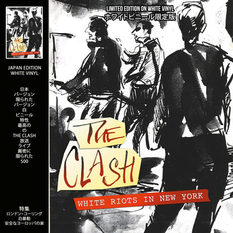 Clash - White Riots in New York on import white vinyl