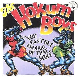 Hokum Boys - You Can't Get Enough of that Stuff - 180g