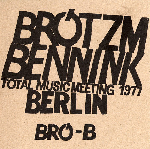 Peter Brotzmann / Han Bennink - Total Music Meeting 1977 Berlin