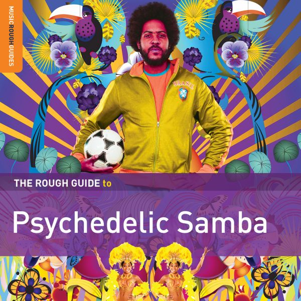 Rough Guide to Psychedelic Samba - Limited LP w/ download