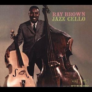 "Ray Brown ""Jazz Cello"""