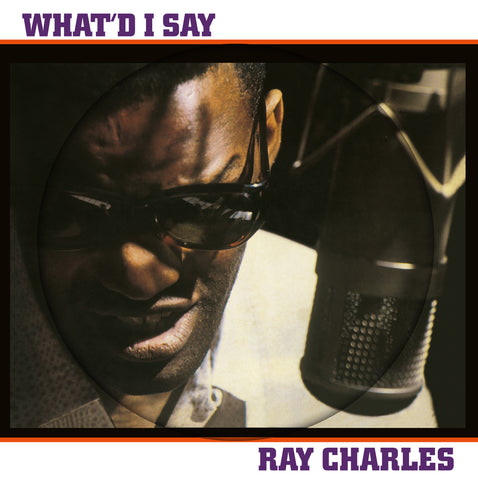 Ray Charles - What'd I Say - import PICTURE DISC