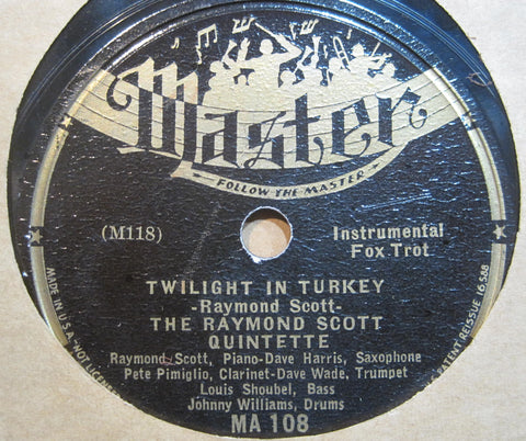 Raymond Scott Quintet - Minuet in Jazz b/w Twilight in Turkey