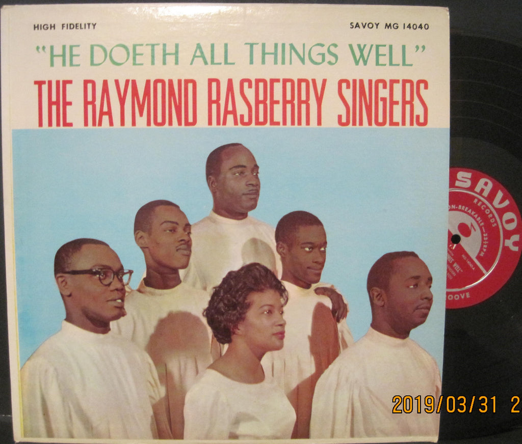 Raymond Rasberry Singers - He Doeth All Things Well